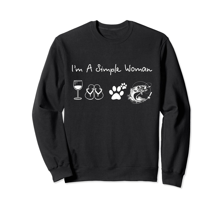 I'm A Simple Woman Wine Flip Flops Dog Paw Fishing T Shirts Crewneck Sweater