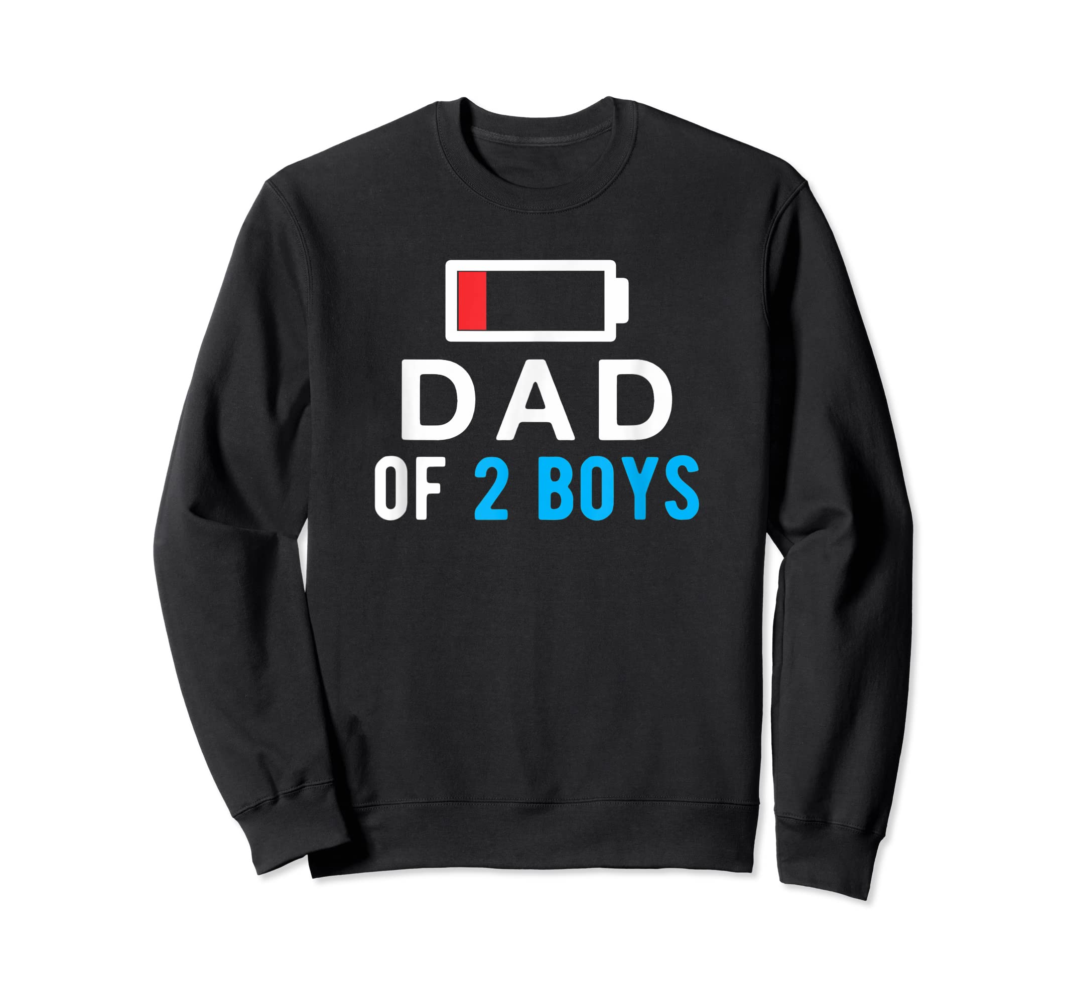 Funny Father's Day Shirt - Dad of 2 Boys Shirt Gift Idea-Sweatshirt-Black