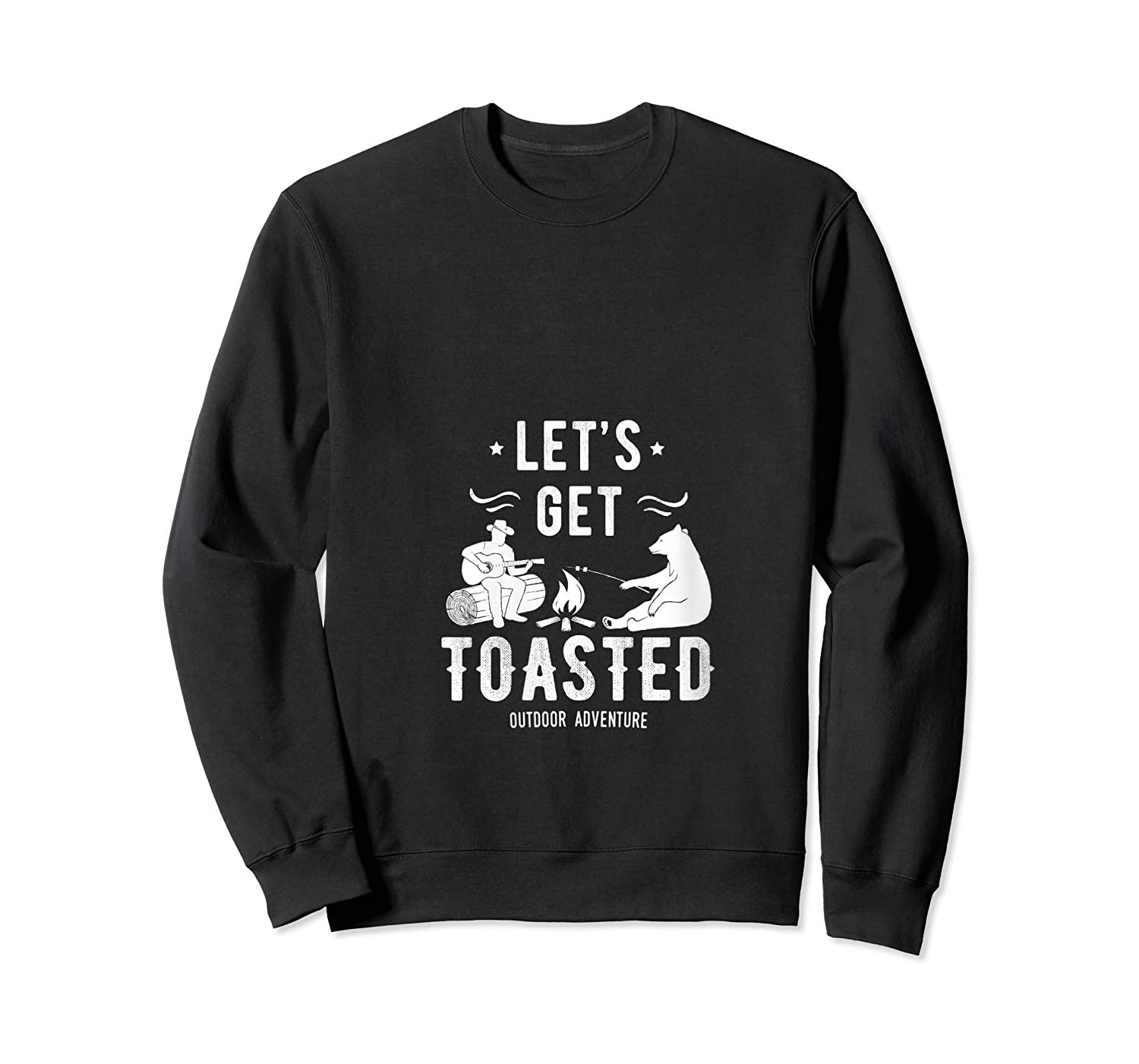 Camping Let's Get Toasted Camp Outdoor Gift For Campers T-shirt Crewneck Sweater