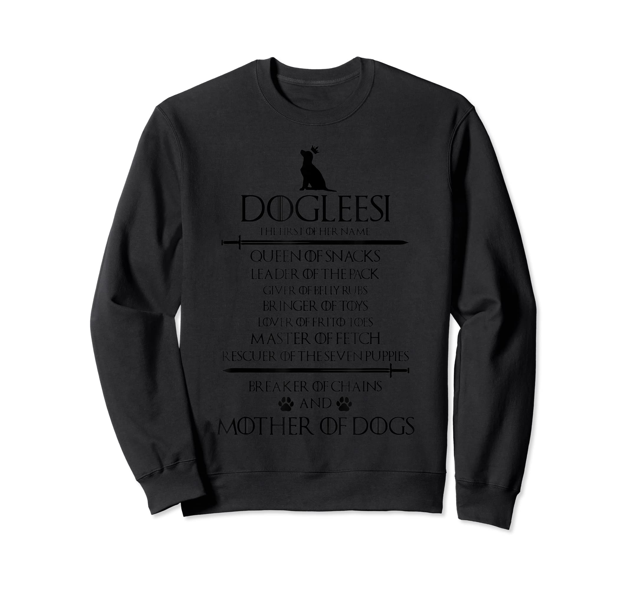 Dogleesi The Firt Of Her Name Mother Woman Gift Shirt-Sweatshirt-Black