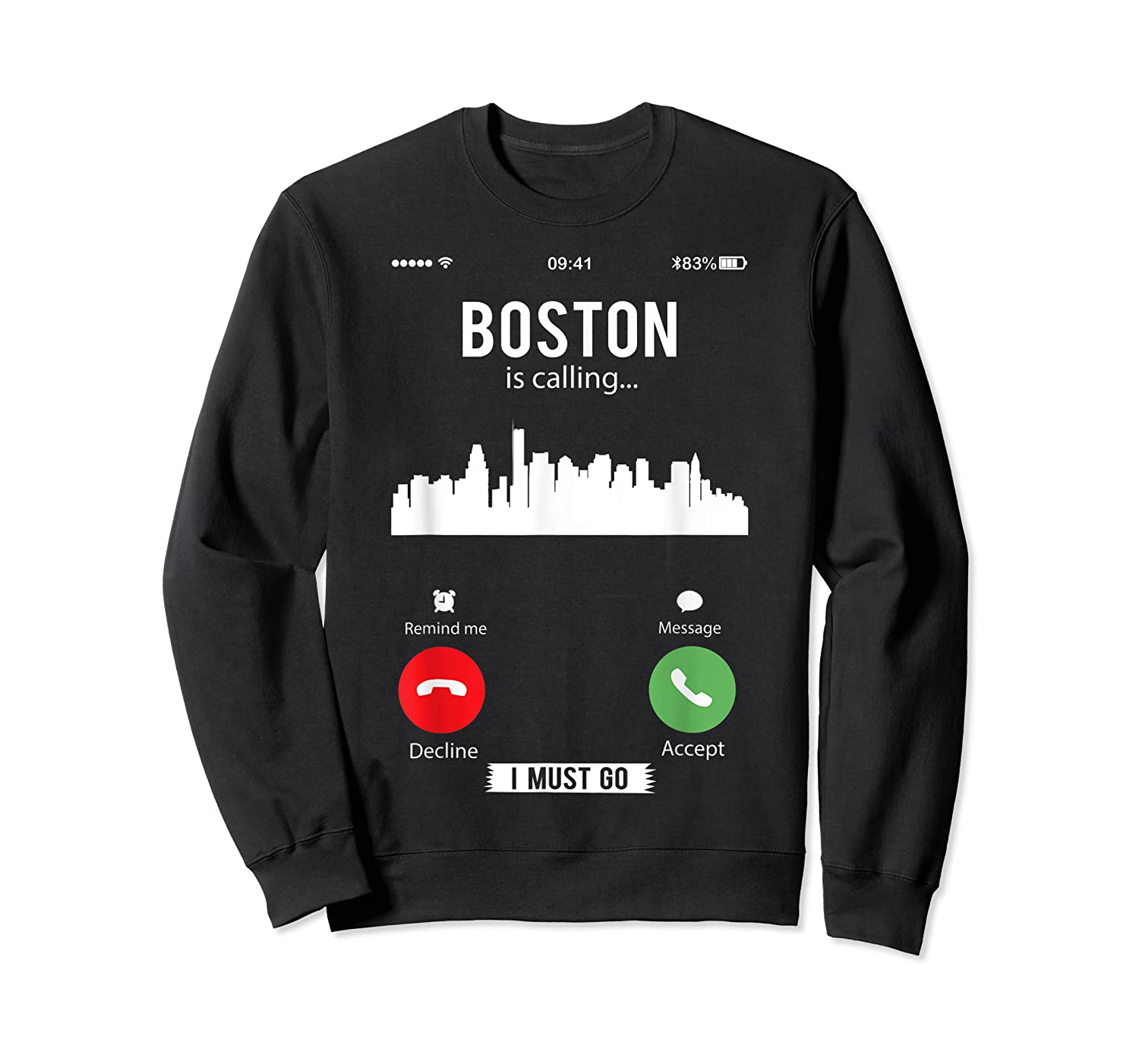 Funny Boston Is Calling I Must Go T Shirt Crewneck Sweater