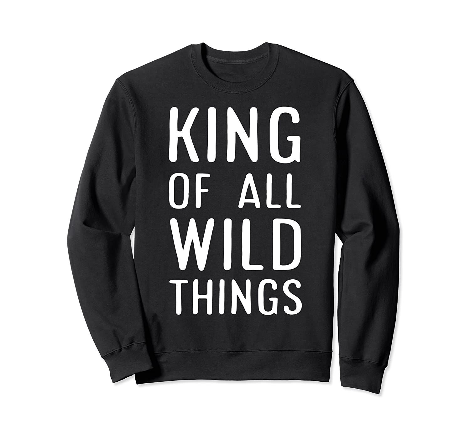Funny King Of All Wild Things Cute 1st Birthday Shirt Crewneck Sweater