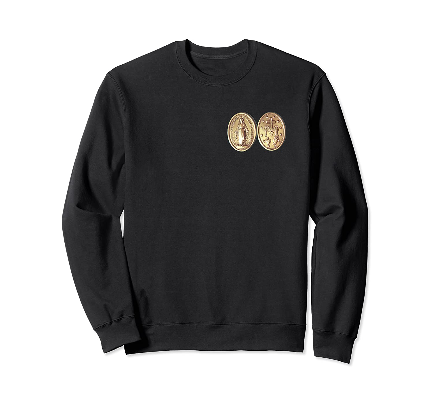Miraculous Medal Virgin Mary St Catherine Laboure Prayer 101 Shirts Crewneck Sweater