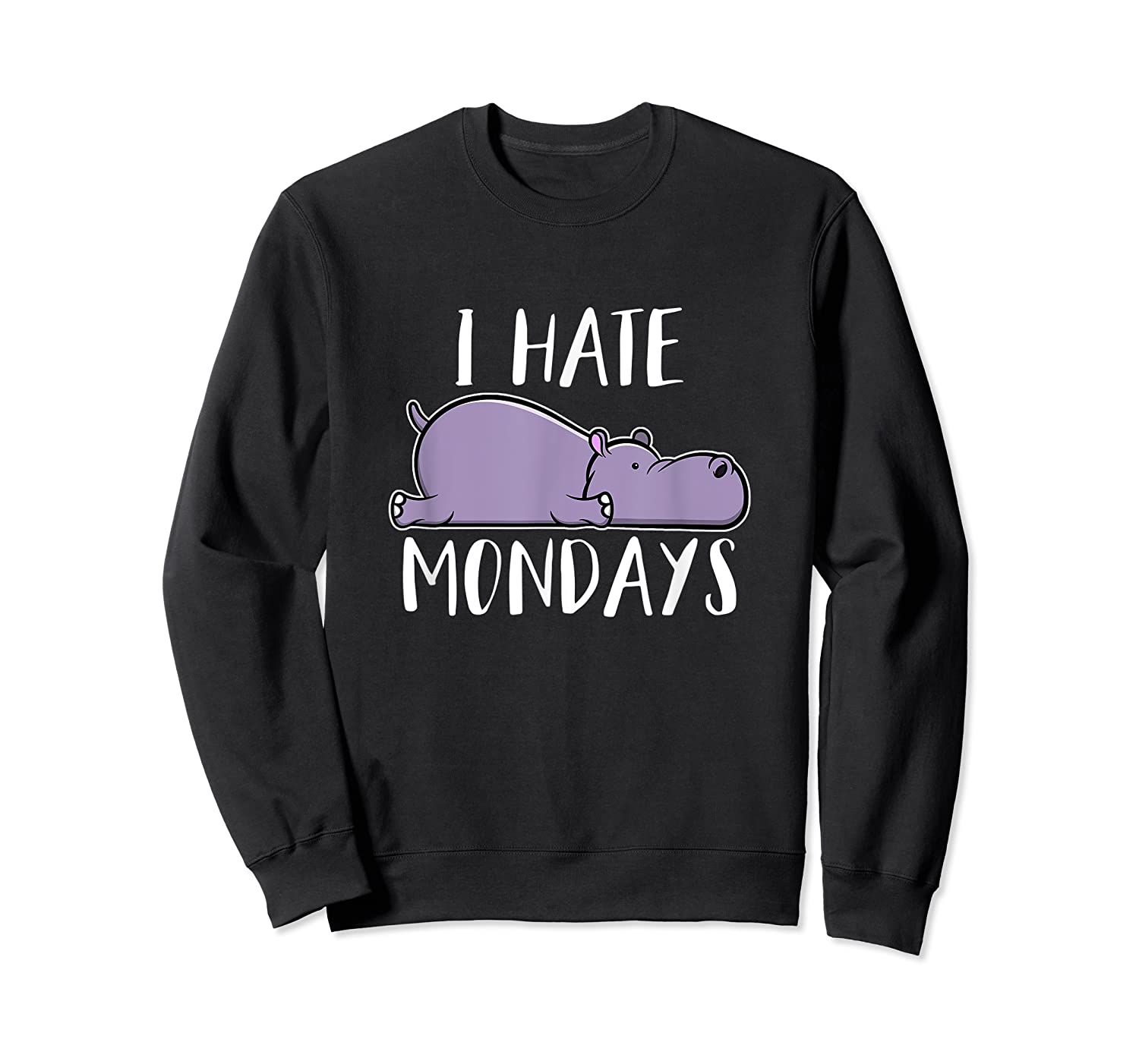 Hate Mondays Cute Funny Hippo Chilling Shirts Crewneck Sweater