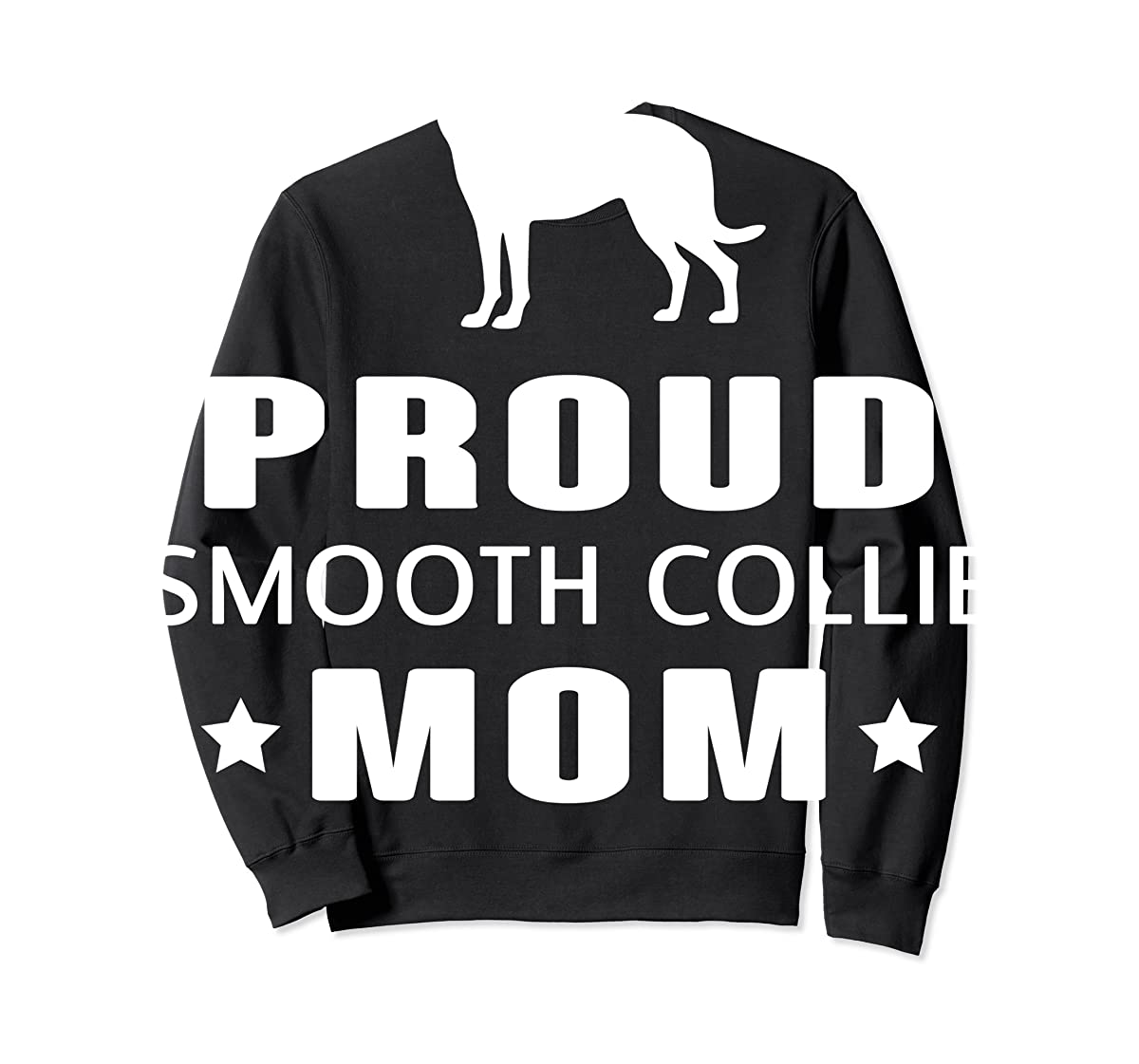 Smooth Collie Funny T-Shirts For Dog Lovers-Sweatshirt-Black