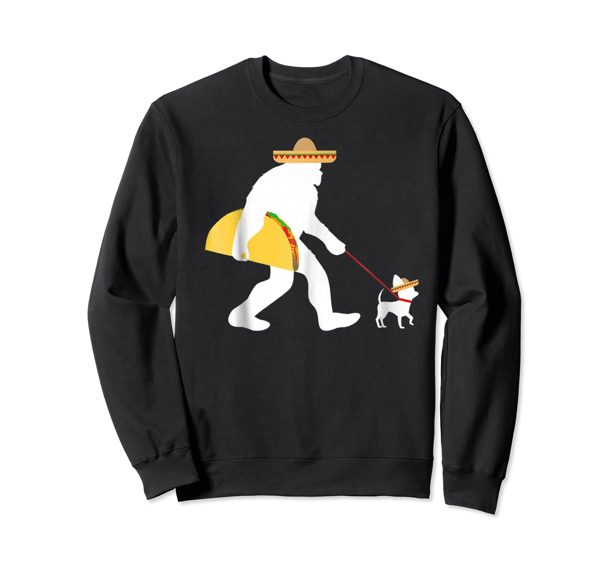 Bigfoot Taco Sombrero Chihuahua Dog Cinco de Mayo T-shirt-Sweatshirt-Black