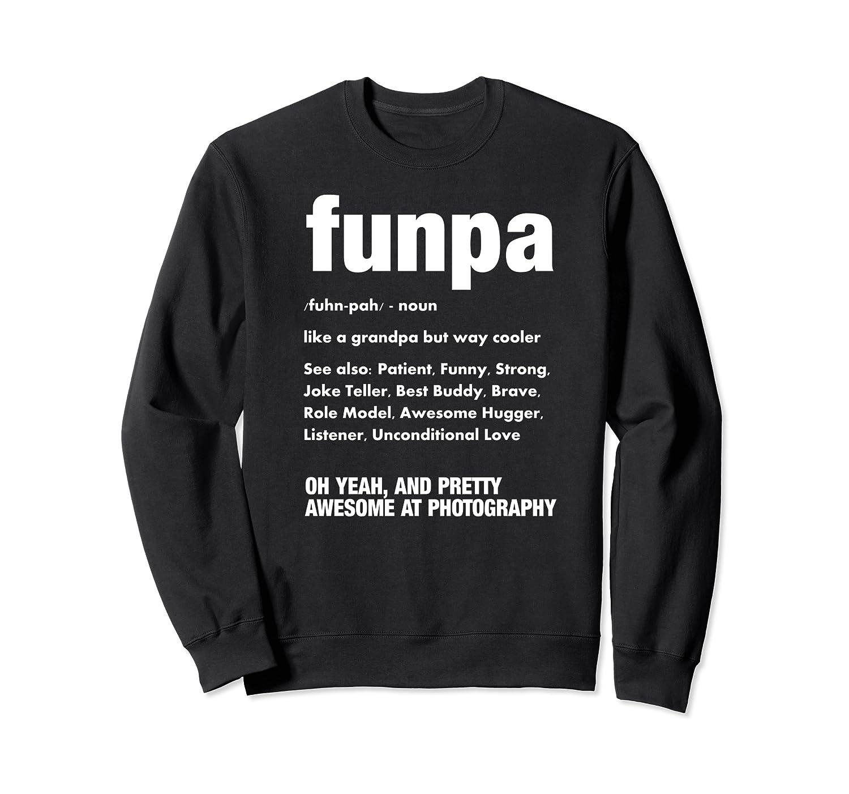 Funpa Photography Fun Grandpa Funny Gift Tshirt Crewneck Sweater