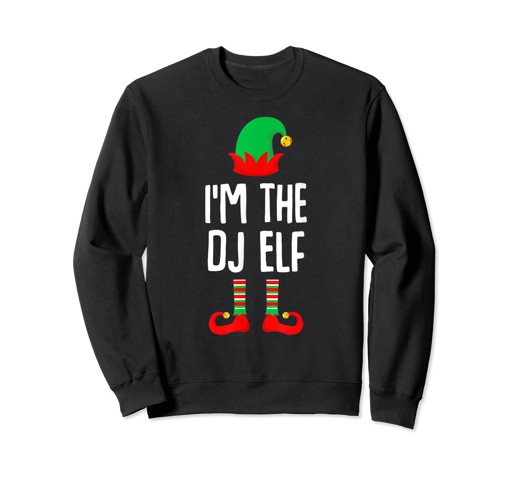 I'm The Dj Elf Matching Family Group Christmas T-Shirt-Sweatshirt-Black