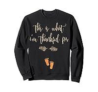 Thanksgiving Pregnancy Announcet Shirt Thankful T Sweatshirt Black