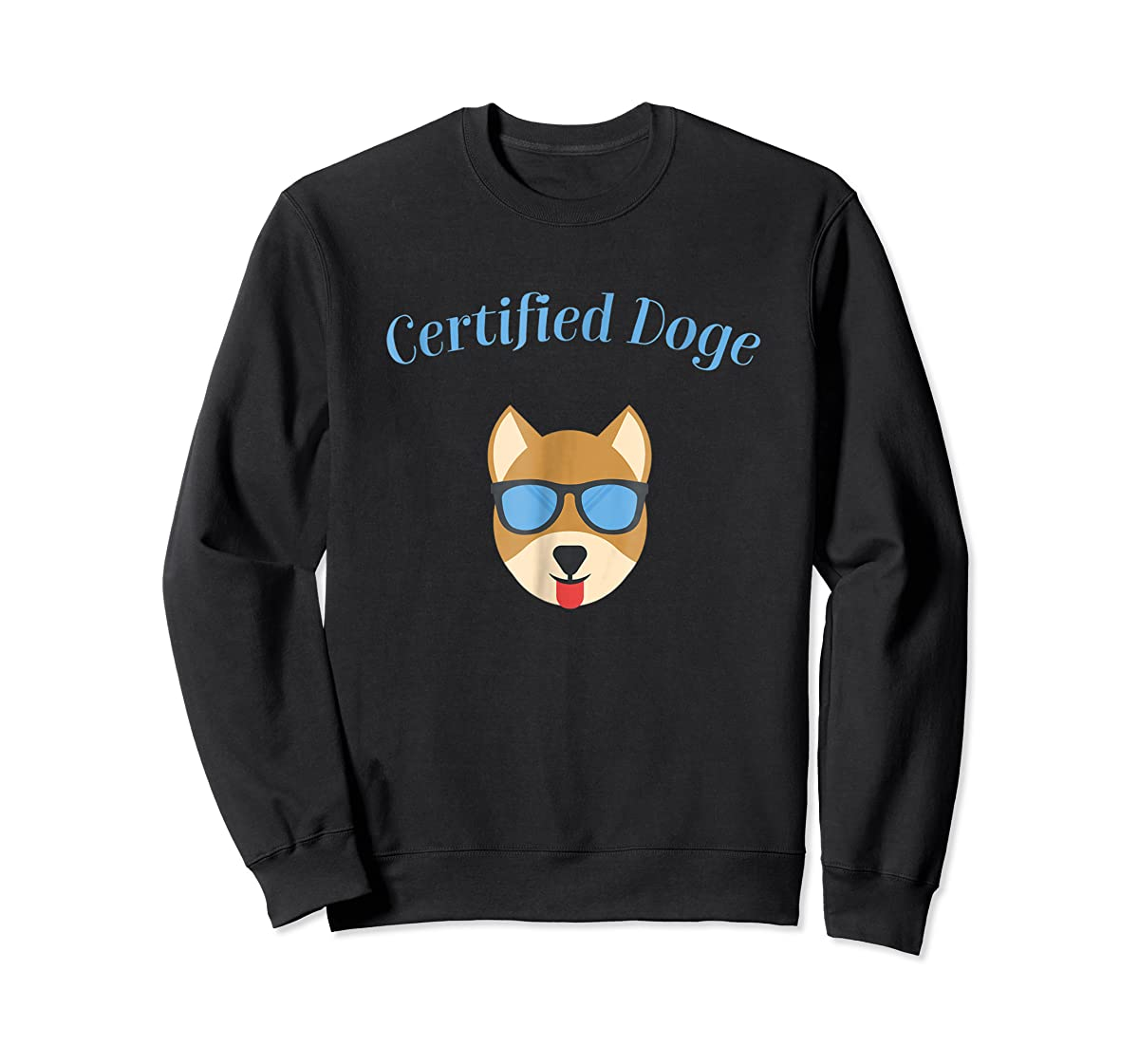 Certified Doge Tee Shirt for puppy Dog love and Fur Babies-Sweatshirt-Black