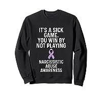 World Narcissistic Abuse Awareness Win Playing Survivor Shirts Sweatshirt Black