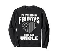 Red Fridays Deployed Uncle T-shirt Sweatshirt Black