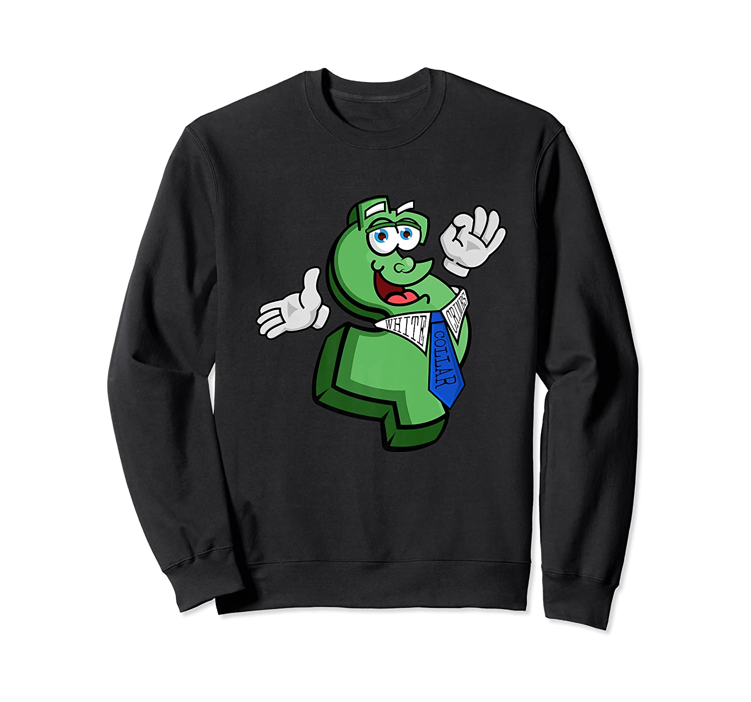 Funny T Shirts For Funny T Shirts For  Crewneck Sweater