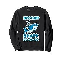 Baby Shark Doo Doo Doo Boy Family Brother Shark Shirts Sweatshirt Black