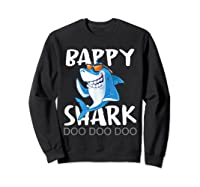 Bappy Shark, Fathers Day Gift From Wife Son Daughter Shirts Sweatshirt Black