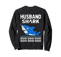 Husband Shark Doo Doo Shirt For Matching Family Pajamas Sweatshirt Black