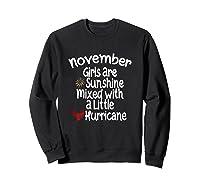 Birthday Gift Idea. Sunshine Hurricane Funny Quote Shirts Sweatshirt Black