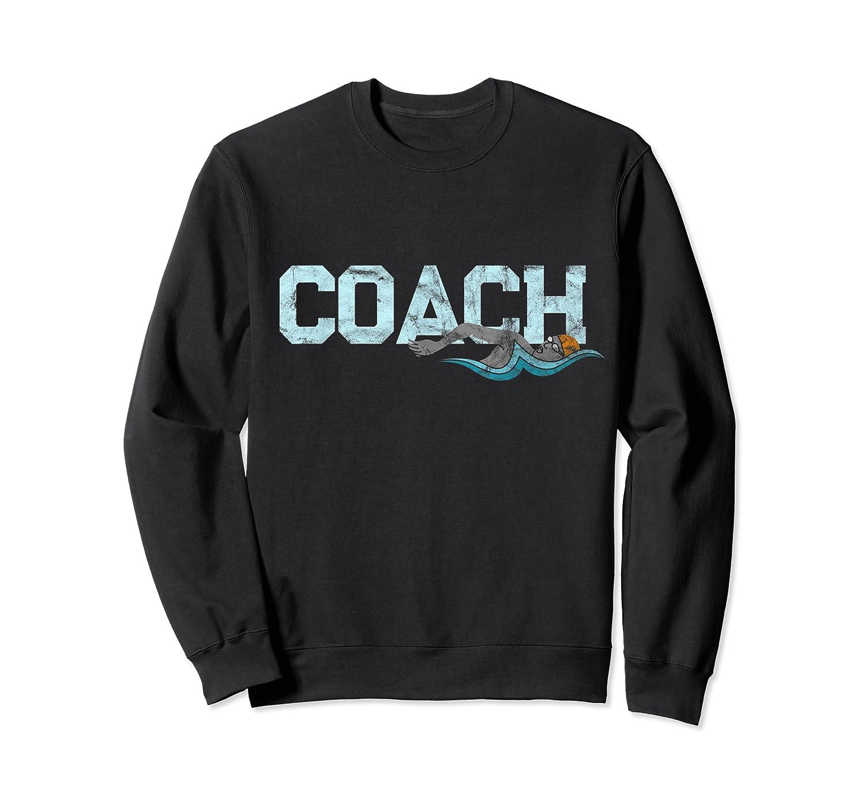 Swim Coach Gift Shirt Cool Distressed Swimming Trainer Tee Crewneck Sweater