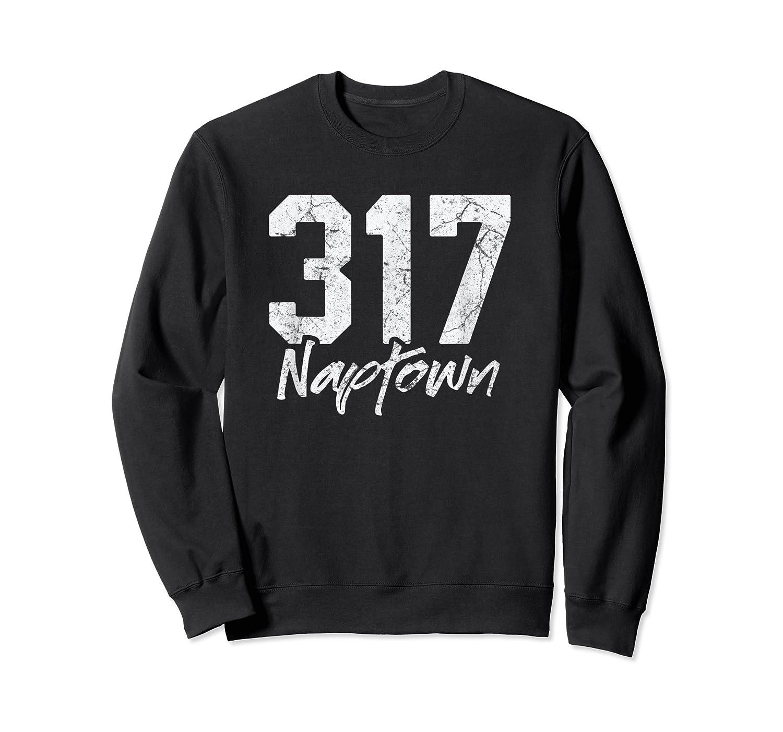 Naptown Shirt 317 Naptown Area Code Vintage Gift T Shirt Crewneck Sweater