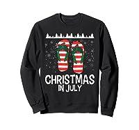 Christmas In July Santa Flip Flop Summer Xmas Gift Shirts Sweatshirt Black