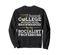 Anti Socialism Capitalism College Graduate I Survived Shirts Sweatshirt Black