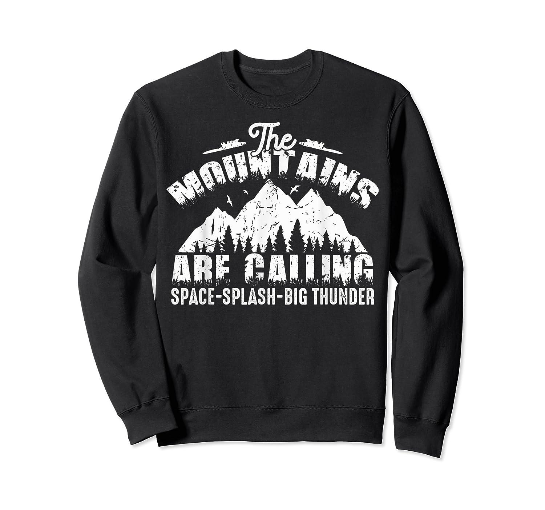 The Mountains Are Calling Space Splash Big Thunder Shirts Crewneck Sweater