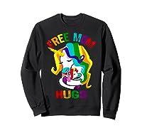 Free Mom Hugs Lgbt Gay Pride T-shirt Sweatshirt Black