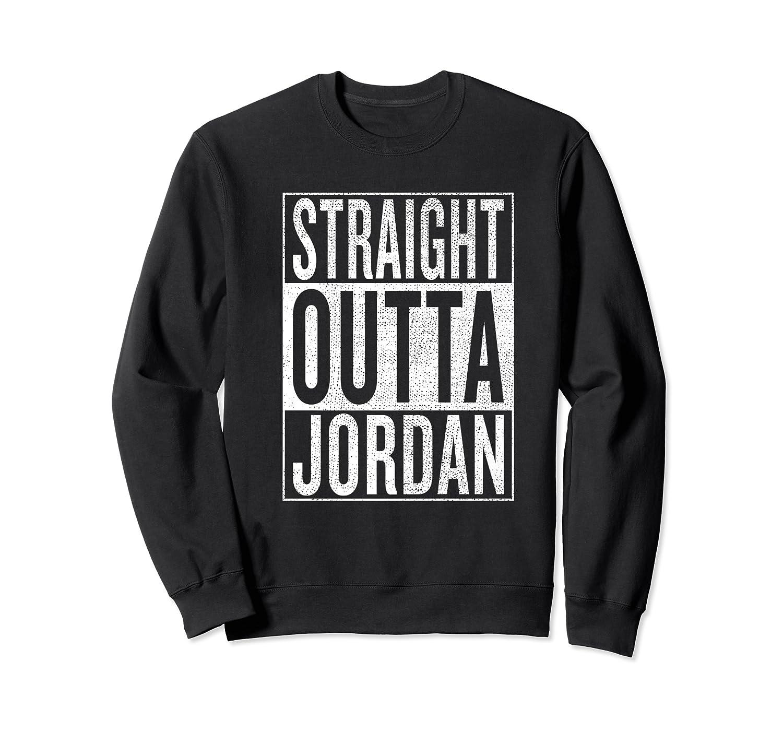 Straight Outta Jordan Great Travel Gift Idea Shirts Crewneck Sweater