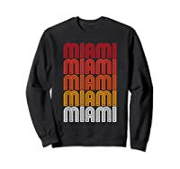 Miami Miami Miami T-shirt Sweatshirt Black