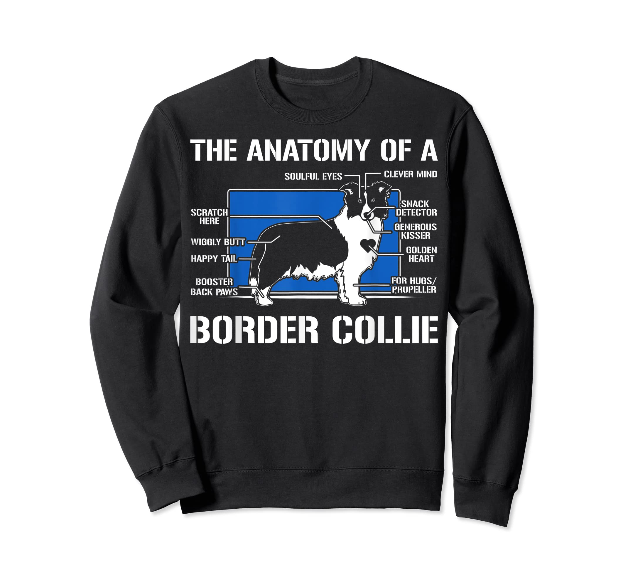 The Anatomy Of A Border Collie T shirt-Sweatshirt-Black
