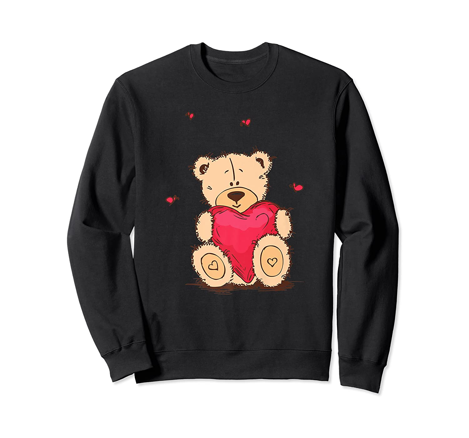 Adorable Teddy Bear Give You Love   Valentine Day T-shirts. Crewneck Sweater
