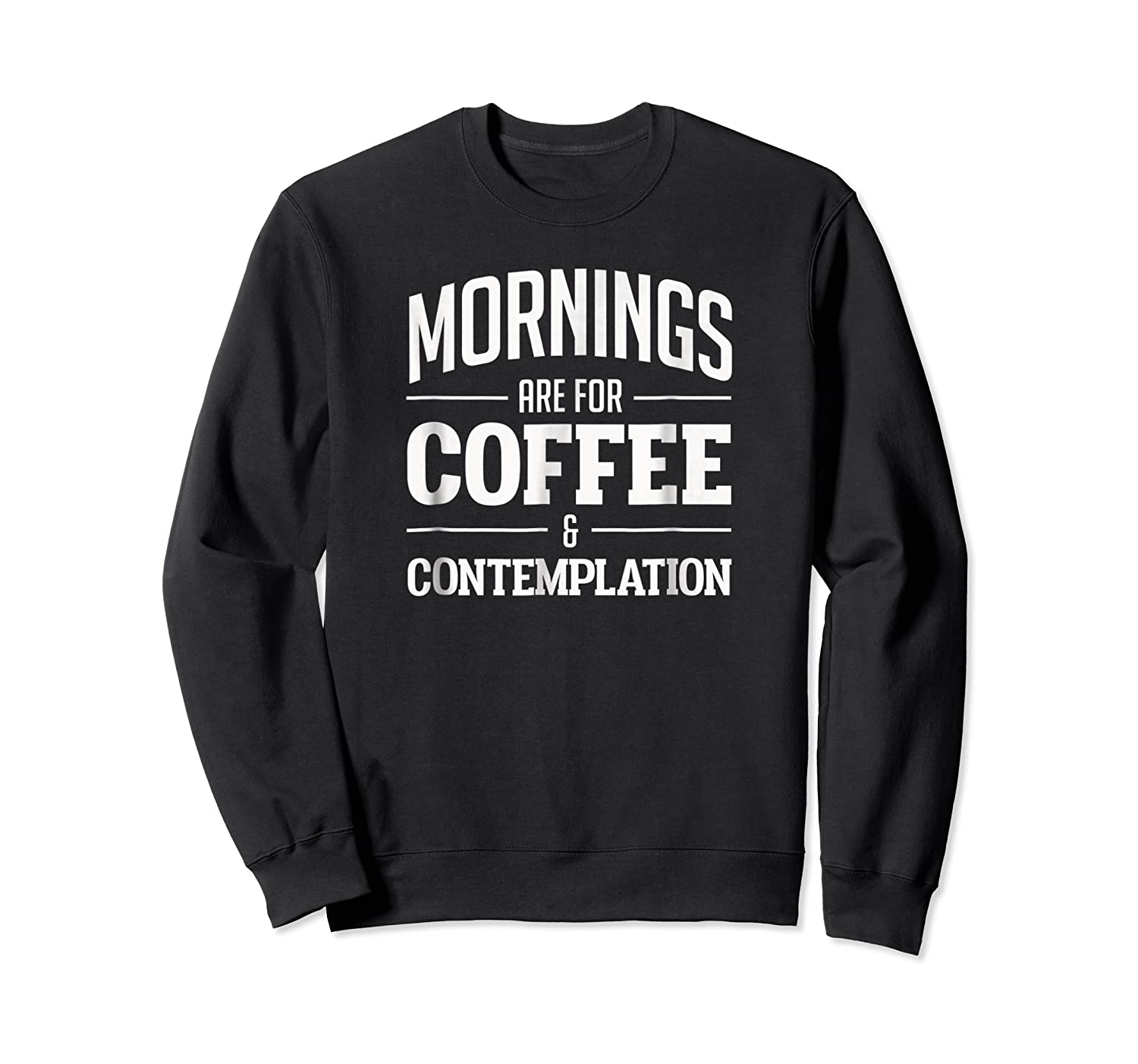 Netflix Stranger Things Mornings Are For Coffee Shirts Crewneck Sweater