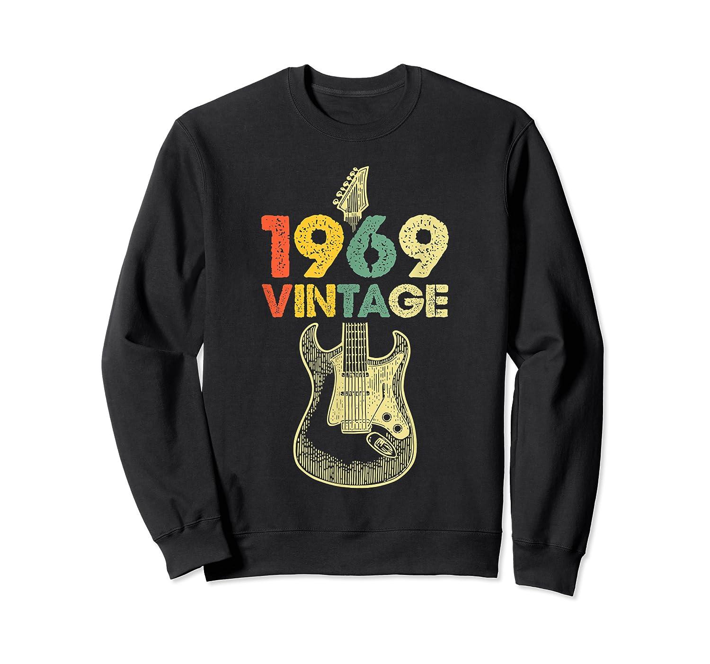 Vintage 1969 50th Birthday For Guitar Lover Tshirt T-shirt Crewneck Sweater