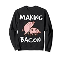 Pigs Making Bacon | Funny Pork Breakfast Shirt |  Sweatshirt Black