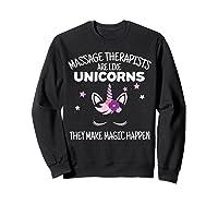 Funny Massage Therapist Unicorn For Gift Shirts Sweatshirt Black