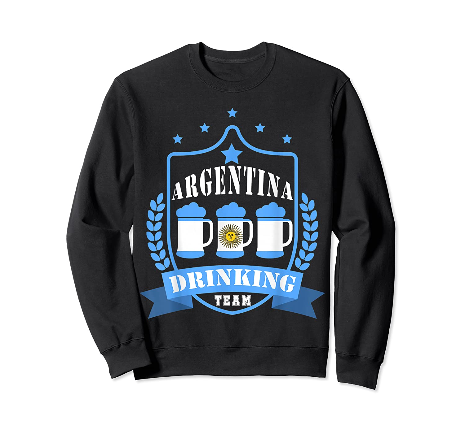 Beer Argentina Drinking Team Casual Argentina Flag T-shirt Crewneck Sweater