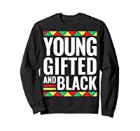 Black History Gifted Shirts Sweatshirt Black