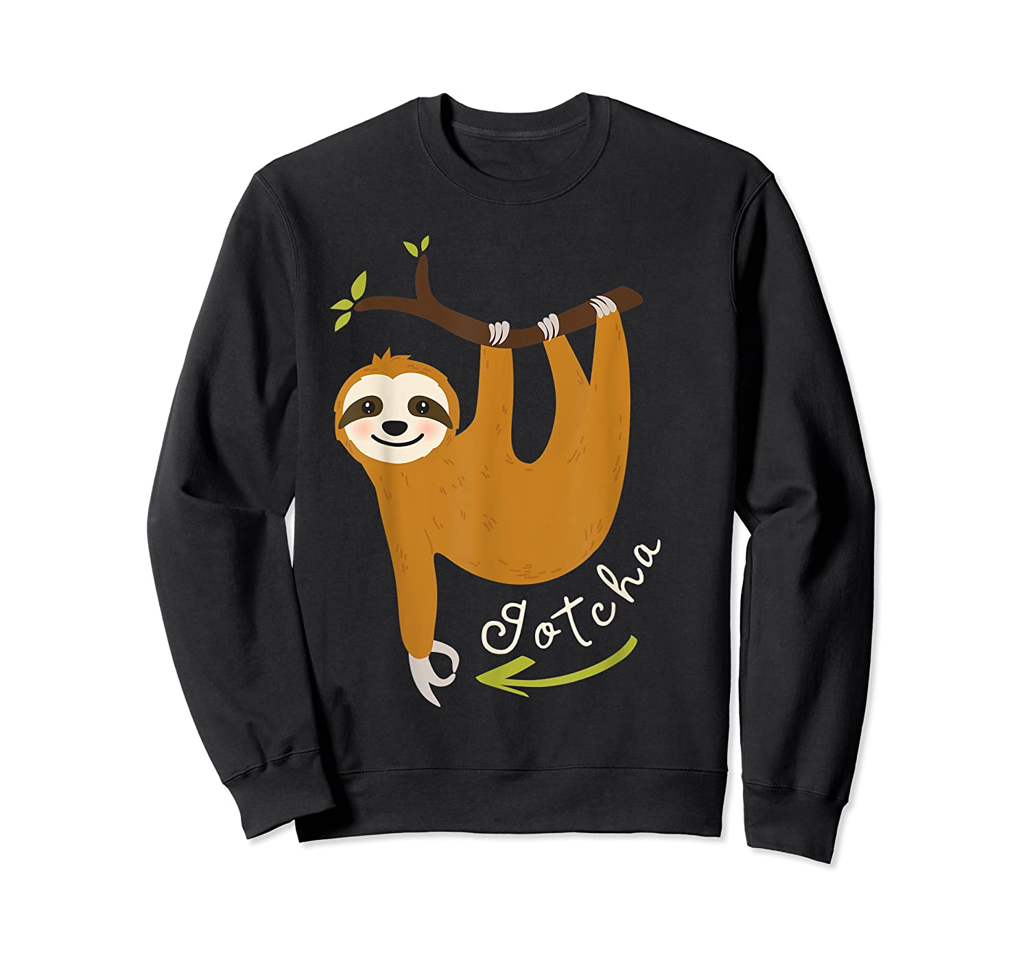 Finger Circle Game Cute Sloth Funny Made You Look Prank T-shirt Crewneck Sweater
