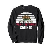 Salinas California T Shirt Ca Group City Silhouette Flag Tee Sweatshirt Black