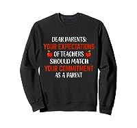 Dear Parents Your Expectations Of Teas T Shirt Sweatshirt Black