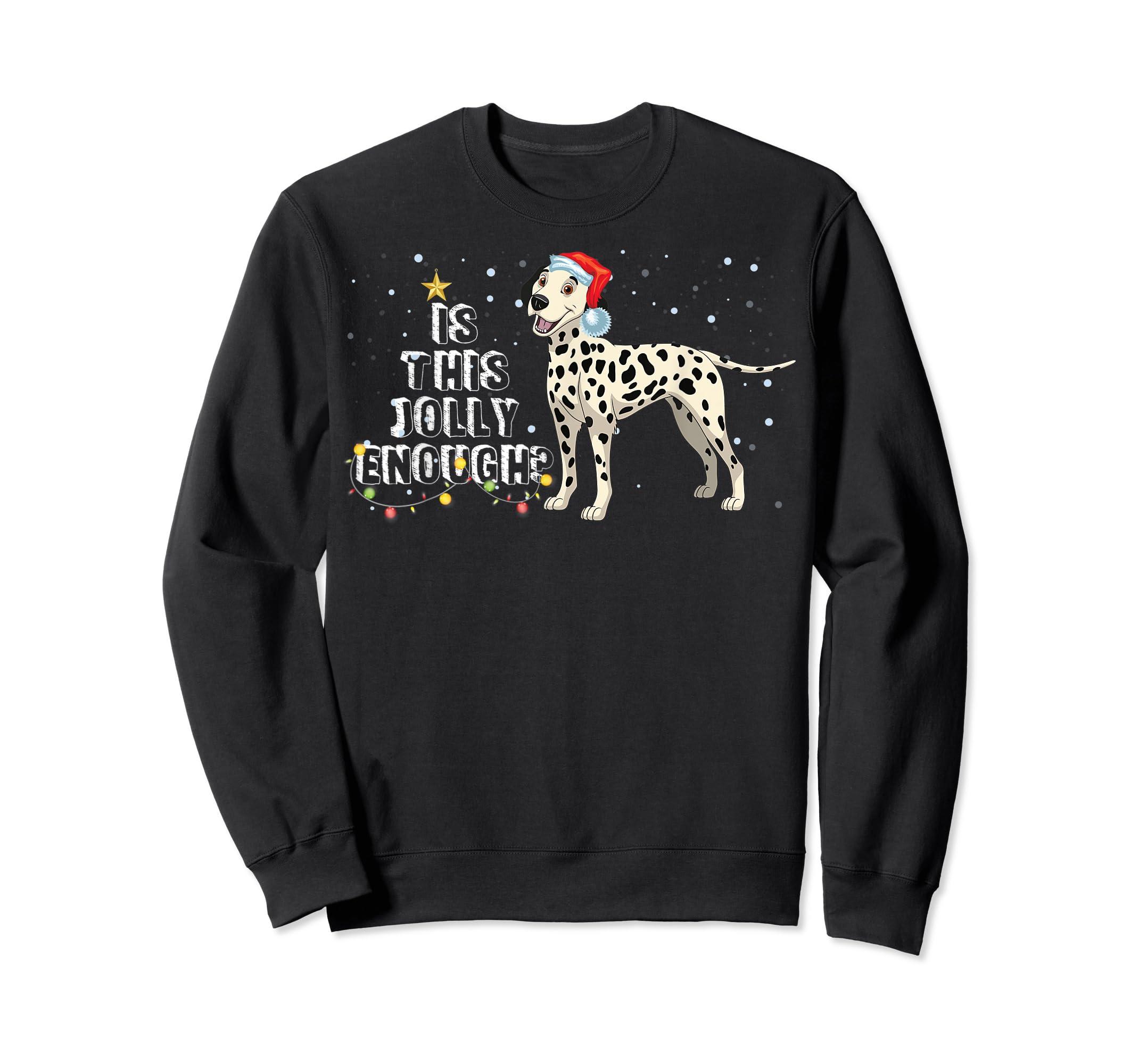 Dalmatian Santa Is This Jolly Enough Christmas Gifts T-Shirt-Sweatshirt-Black