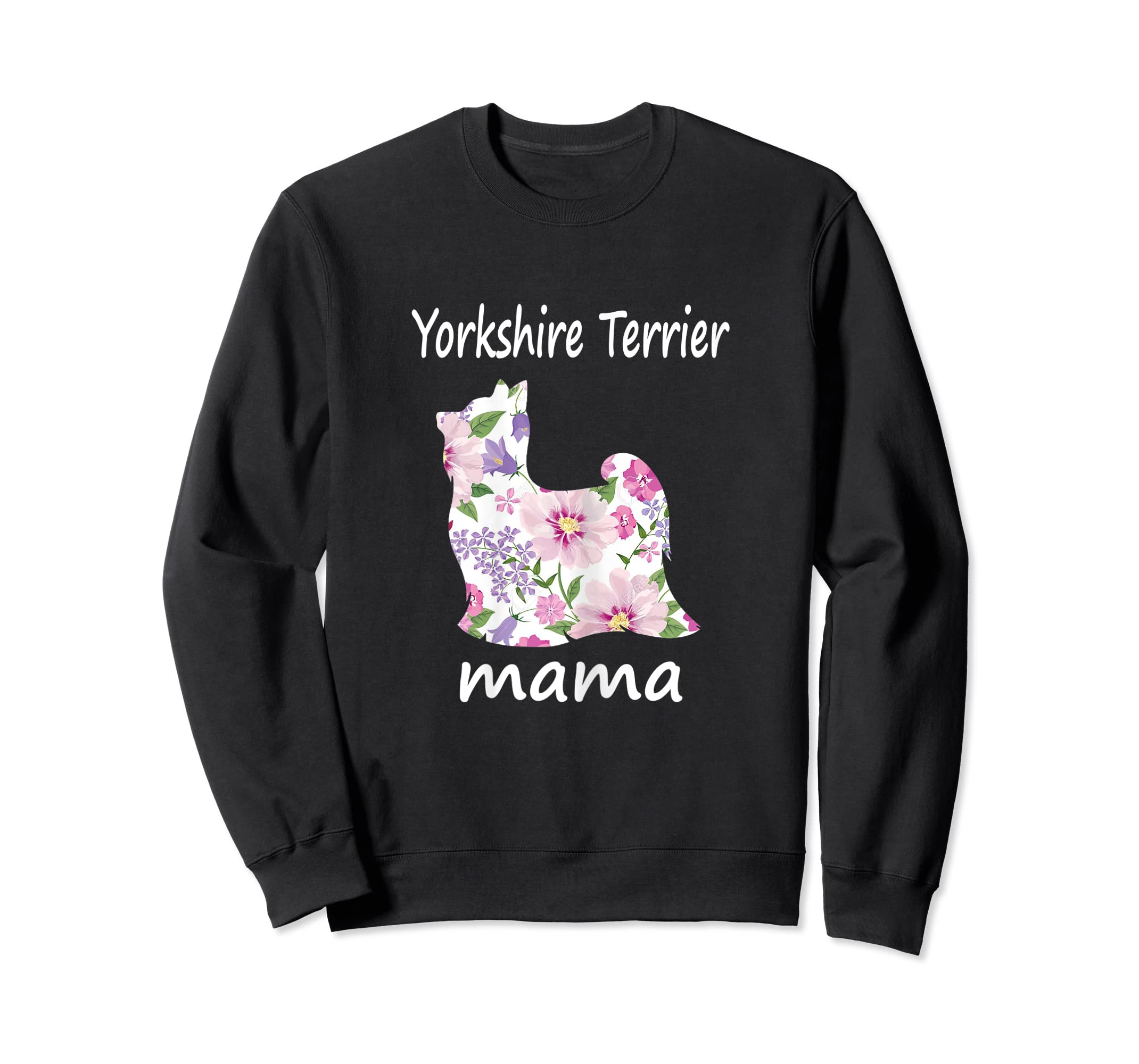 Womens Yorkshire Terrier Mama Decorative Flowers Dog Lover Mom T-Shirt-Sweatshirt-Black