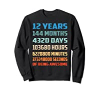 12th Birthday Gift 12 Years Old Being Awesome Shirts Sweatshirt Black