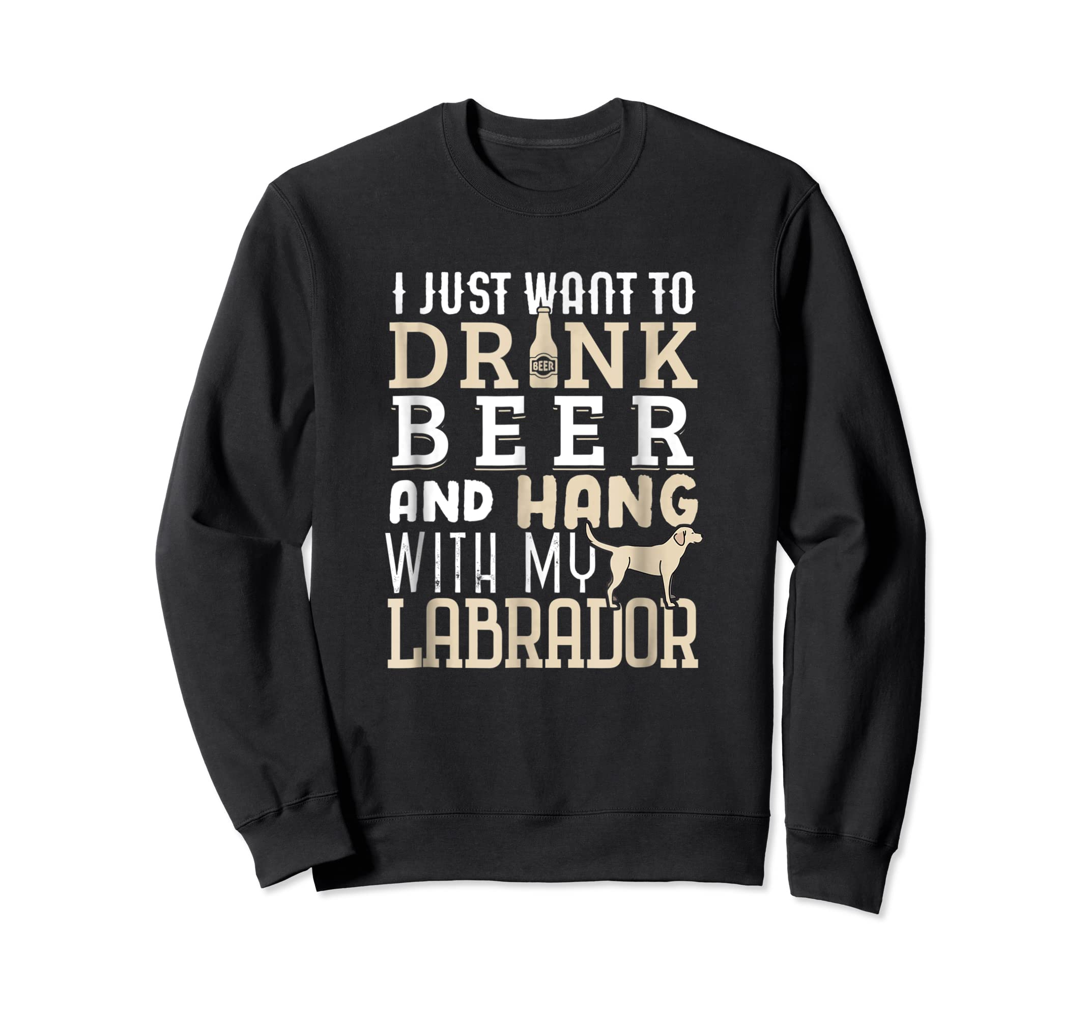 Labrador Dad Shirt Funny Father's Day Lab Retriever Dog Beer-Sweatshirt-Black
