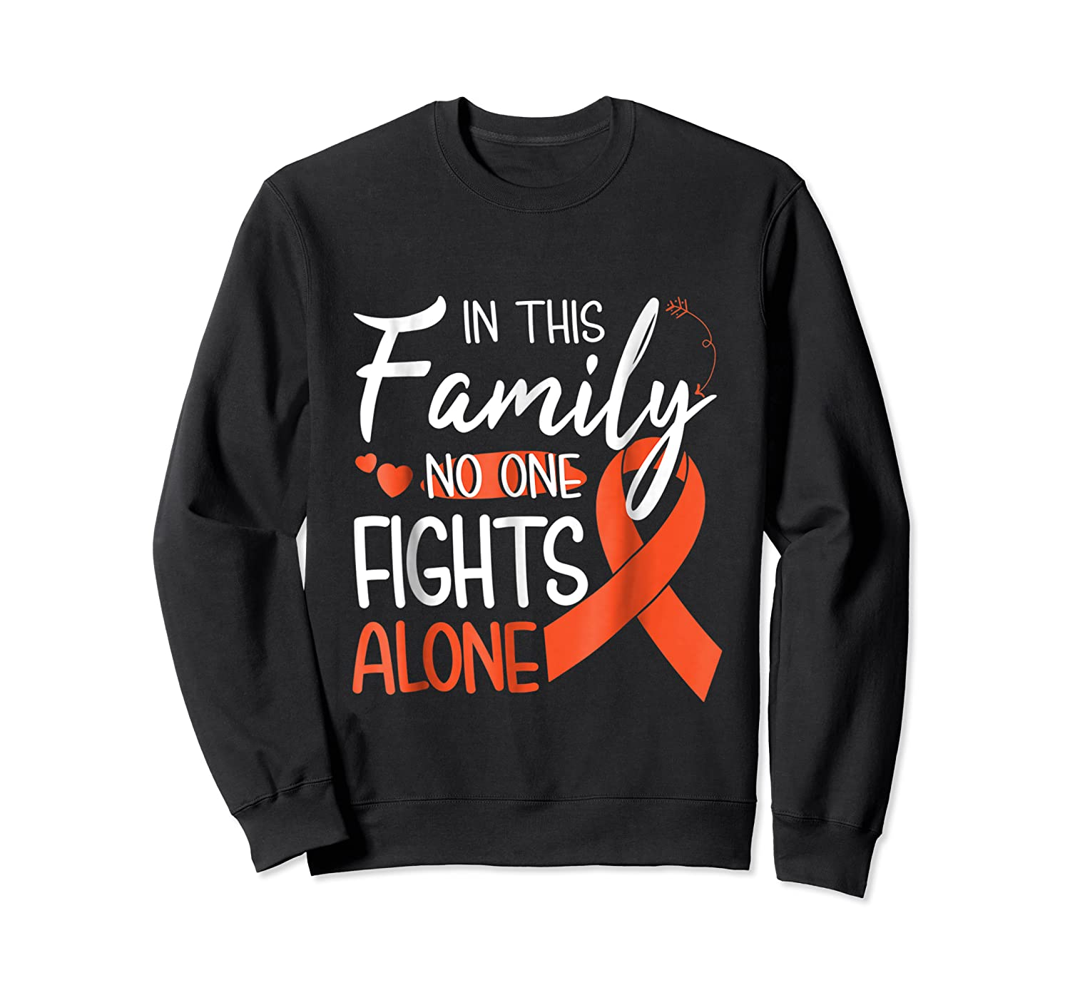 In This Family No One Fights Alone Leukemia Tshirt Crewneck Sweater