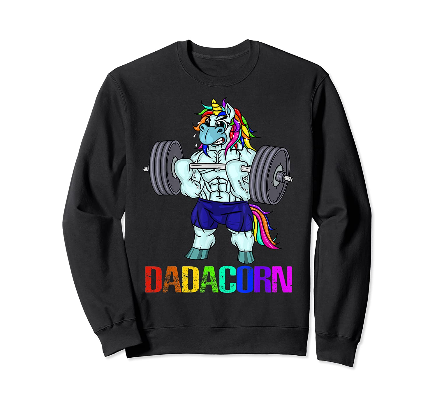 Dadacorn Manly Unicorn Weightlifting Muscle Fathers Day Gift Shirts Crewneck Sweater
