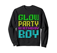 Glow Party Birthday Boy Party Gift Neon Retro Shirts Sweatshirt Black