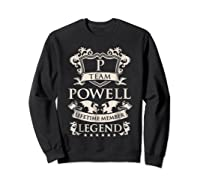 Team Powell Last Name Gifts Vintage Legend Family Tshirt Sweatshirt Black