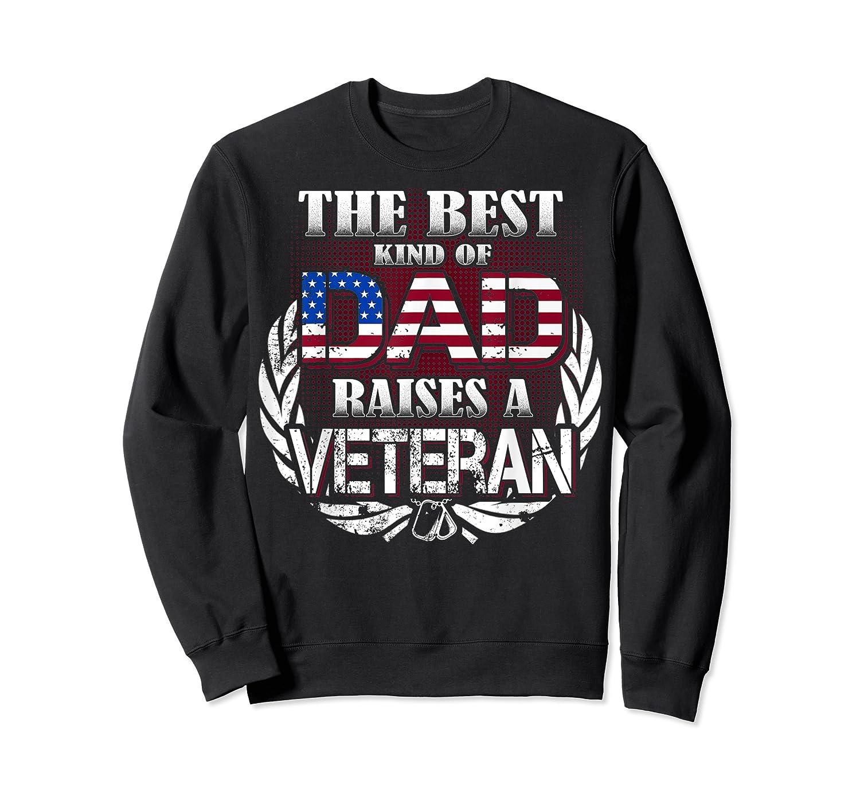 Veteran Father's Day Gift Best Dad Raises A Veteran Shirts Crewneck Sweater