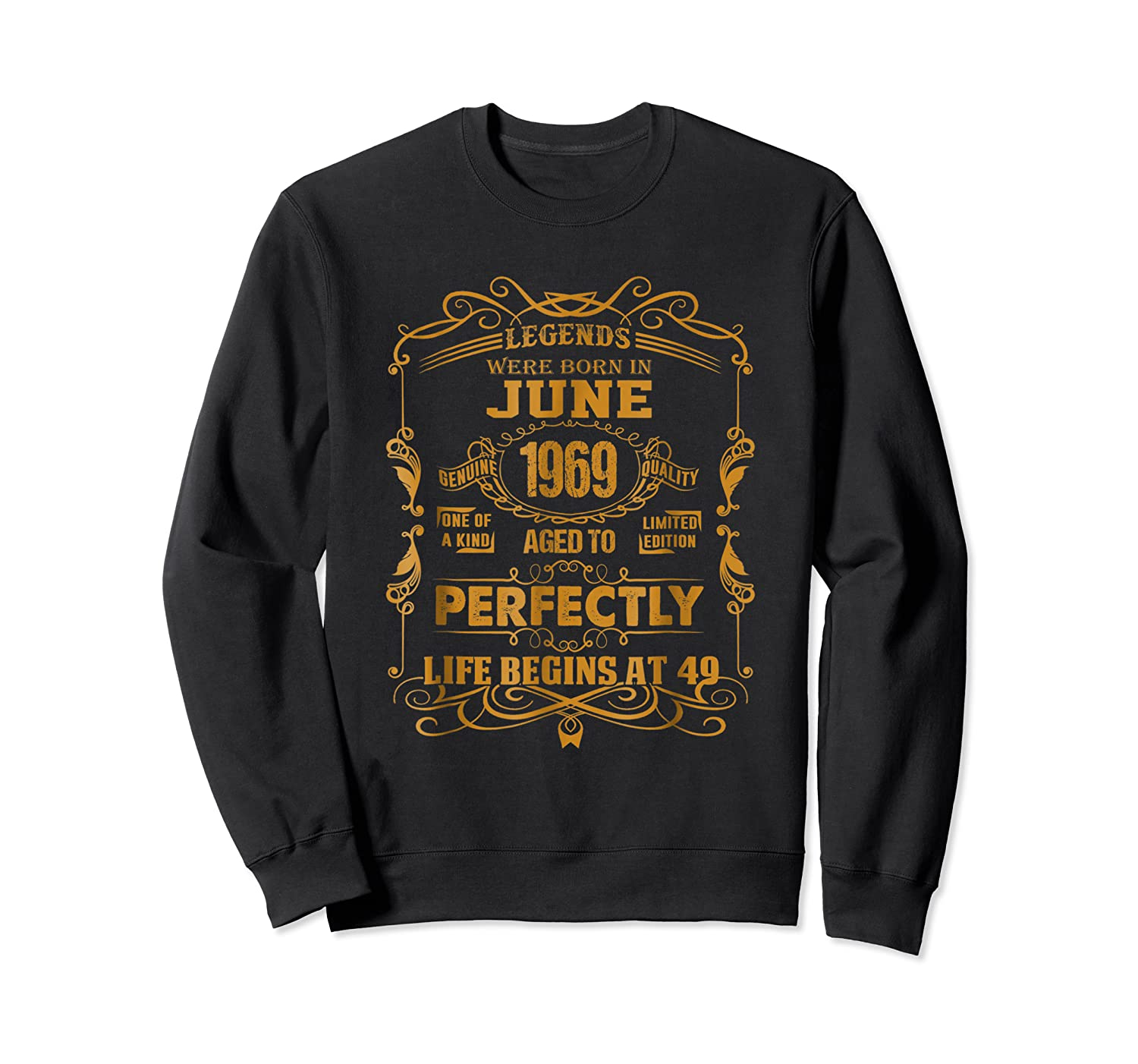 Legends Born In June 1969 - 49th Birthday Gift For Shirts Crewneck Sweater